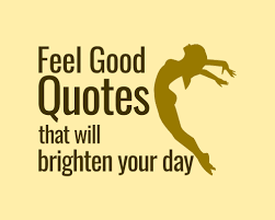 8 feel quotes that will instantly brighten your day