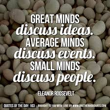 16 small minds quotes by quotesurf
