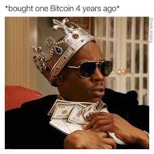 Bitcoin Meme - dopl3r com memes bought one bitcoin 4 years ago ed