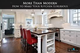 Modern Kitchen Design Prioritizes Efficiency More Than Modern U2013 How To Make Your Kitchen Luxurious The