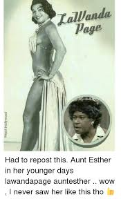 Aunt Esther Meme - weird hollywood tallanda page had to repost this aunt esther in her