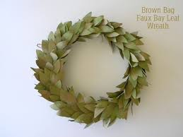 bay leaf wreath brown bag faux bay leaf wreath hometalk
