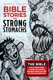 bible stories for strong stomachs wipfandstock com