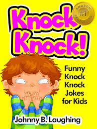 buy knock knock jokes for kids funny knock knock jokes 50 funny