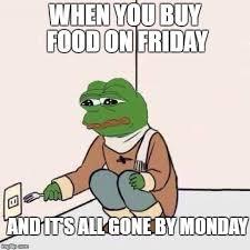 Buy All The Food Meme - fork pepe imgflip
