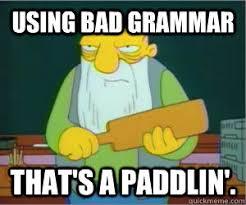 Grammar Meme - the grammar of things a hopefully logical digression writing