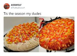 Candy Corn Meme - candy corn is not a pizza topping imgur