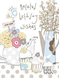 belated birthday wishes card karenza paperie