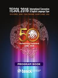 2016 tesol convention full program pdf pdf english as a second