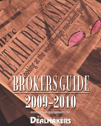 dealmakers magazine 2009 2010 retail brokers resource guide by