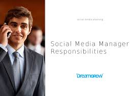 Assistant Restaurant Manager Duties And Responsibilities Social Media Manager Responsibilities You Need To Know Dreamgrow 2017