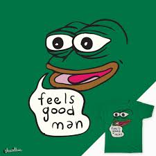 Good Man Meme - score feels good man pepe the frog by kebuenowilly on threadless