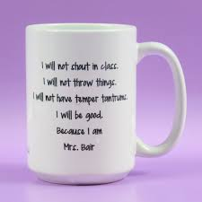 funny coffee mug gift for teacher teacher gifts i will not shout or throw things