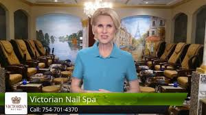 best nail salons in davie fl victorian nail spa davie great five