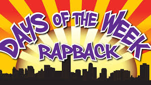 How Many Weeks In A Year Days Of The Week Song Day Of The Week Rap Back Educational