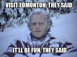 Edmonton Memes - pin by jo sephine on they said pinterest
