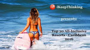 caribbean top 20 all inclusive resorts youtube