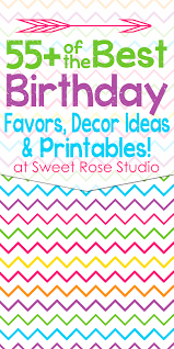 Birthday Favors by 55 Of The Best Birthday Printables Decor Ideas And Favors