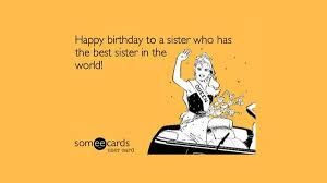 Sister Memes Funny - happy birthday sister meme and funny pictures