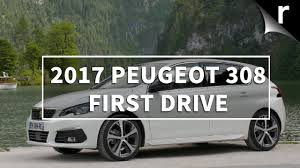 peugeot family drive 2017 peugeot 308 review first drive youtube