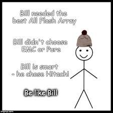 Be Like Bill Is The - be like bill meme imgflip