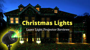 best christmas laser light projector top 15 best christmas light projectors reviews 2017 we provide best