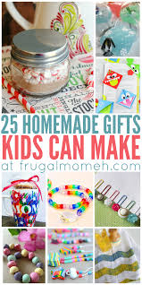 homemade gifts that kids can make homemade kid and presents