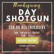sign up for maloney s thanksgiving day shotgun maloney