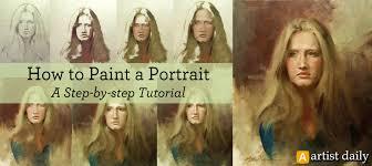 how to paint a portrait 38 portrait painting techniques