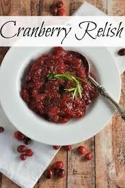cranberry sauce thanksgiving recipe best 25 cranberry relish ideas only on pinterest cranberry