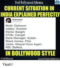 Memes Explained - troll bollywood memes tb currentsituationin india explained perfectl