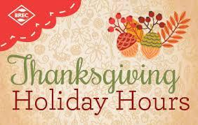 brec thanksgiving operating hours brec org