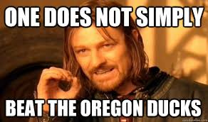 Oregon Ducks Meme - one does not simply beat the oregon ducks one does not simply