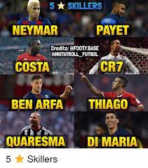 Neymar Memes - 5 skillers neymar payet credits footybase qinstatroll futbol cr7
