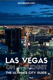 Things To Do Around Las Vegas Visiting Las Vegas For The First Time Rookie Mistakes To Avoid