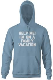help me i m on a family vacation hoodie noisebot