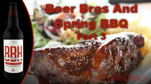 we grill karbach bbh bourbon barrel stout dr pepper country style