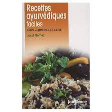 cuisine ayurv馘ique recettes recette cuisine ayurv馘ique 28 images recettes ayurveda