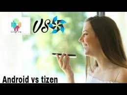 tizen vs android tizen vs android voice assistant