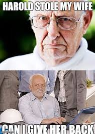 Grumpy Man Meme - hide the pain harold imgflip