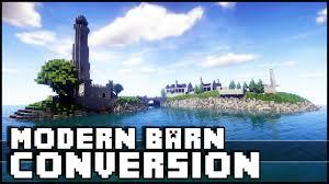 Modern Barn by Minecraft Modern Barn Conversion U0026 Lighthouse Youtube
