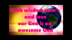 awesome god children s worship song