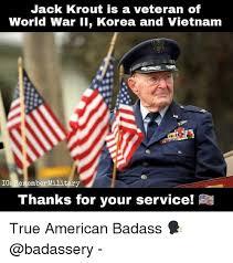 jack krout is a veteran of world war 11 korea and vietnam iga