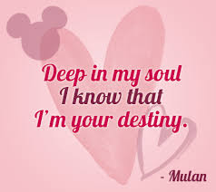 wedding quotes destiny in my soul i that i m your destiny 24 disney