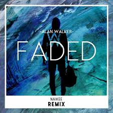 alan walker remix alan walker faded af naikee fadedaf remix by naikee free
