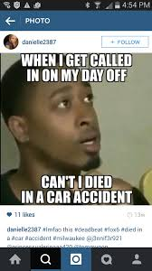 Not Since The Accident Meme - deadbeat dad who died to get out of paying child support now
