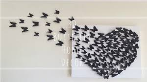 How To Make Home Decorations by Wall Decoration How To Make A Butterfly Wall Decoration Lovely
