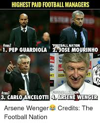 Arsene Wenger Meme - highest paid football managers rms1 football nation 1 pep guardiola