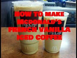 Iced Coffee Mcd how to make mcdonald s vanilla iced coffee