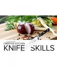 creative kitchen knives creative kitchen knife skills class april 2018 creative kitchen
